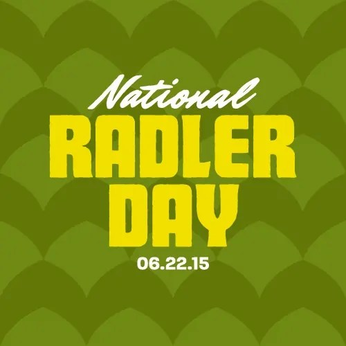 National Radler Day, June 22nd - bottlemakesthree.com