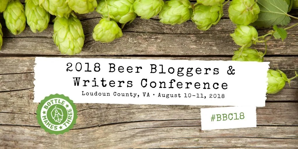 Come With Us to the 2018 Beer Bloggers & Writers Conference