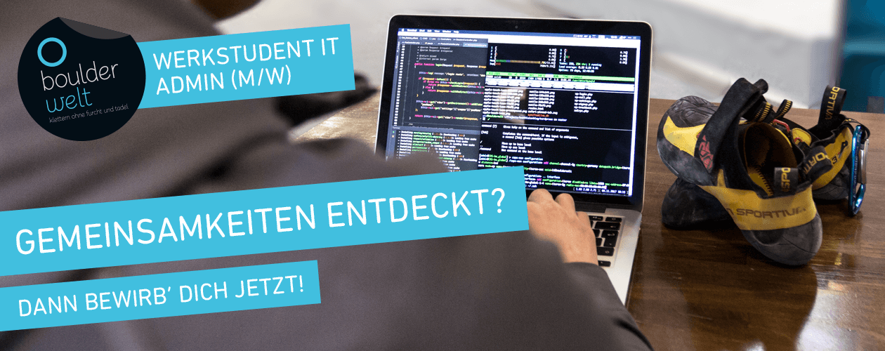 Stellenausschreibung Werkstudent IT System Admin Boulderwelt München