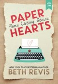 Paper Hearts, Volume 1 Some Writing Advice
