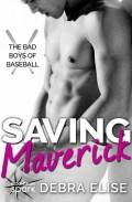 Saving Maverick