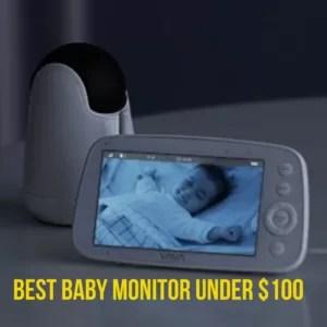 Best Baby Monitor Under 100