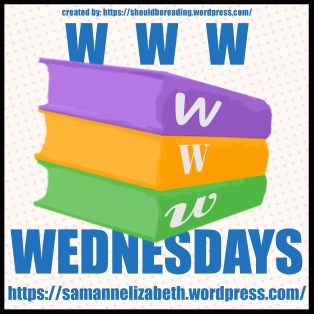 WWW Wednesday by Taking on a World of Words