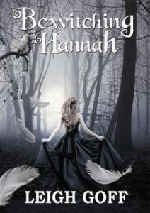 Bewitching Hannah- Leigh Goff