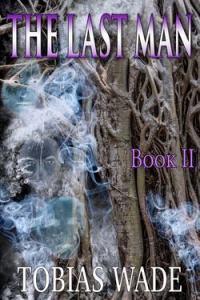 the last man - tobias wade book 2