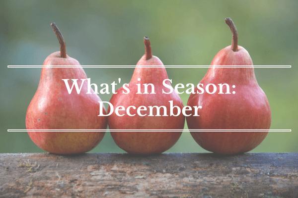 What's in Season: December