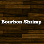 Bourbon Shrimp