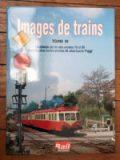 Images de Trains Tome 3 – Jean-Louis POGGI