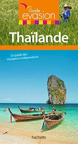 Guide Evasion Thaïlande: avec les plus belles îles du sud du pays