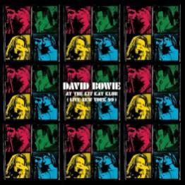David Bowie At The Kit Kat Klub (Live New York 99) cover artwork