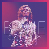David Bowie –Glastonbury 2000 album cover