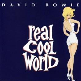 Real Cool World single