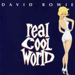 Real Cool World single