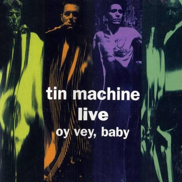 Tin Machine Live –Oy Vey, Baby album cover