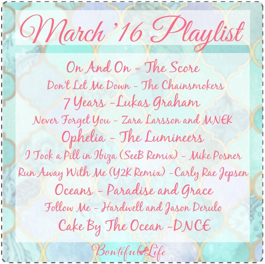 bowtiful life playlist march 2016