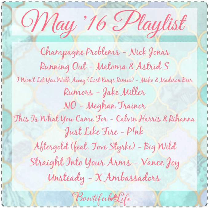 Bowtiful Life Playlist - May 2016