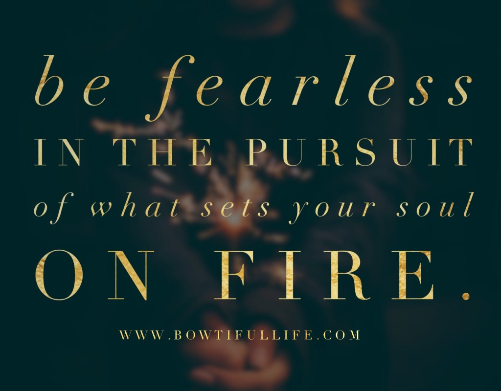 Wisdom Wednesday: Soul Set On Fire