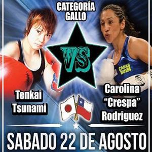 Carolina Rodriguez gegen Tenkai Tsunami