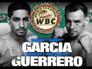 """Danny """"Swift"""" Garcia gegen Robert """"The Ghost"""" Guerrero"""