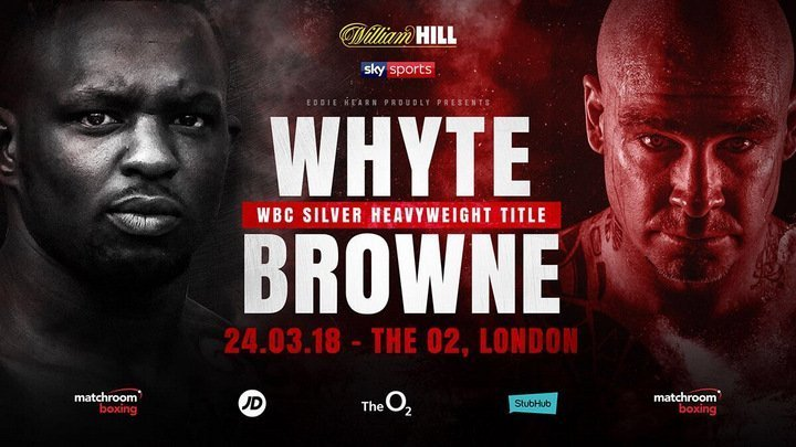 Whyte vs Browne – March 24 – London