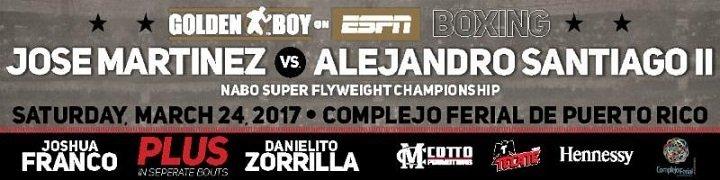 Martinez vs. Santiago – March 24 – Ponce, Puerto Rico