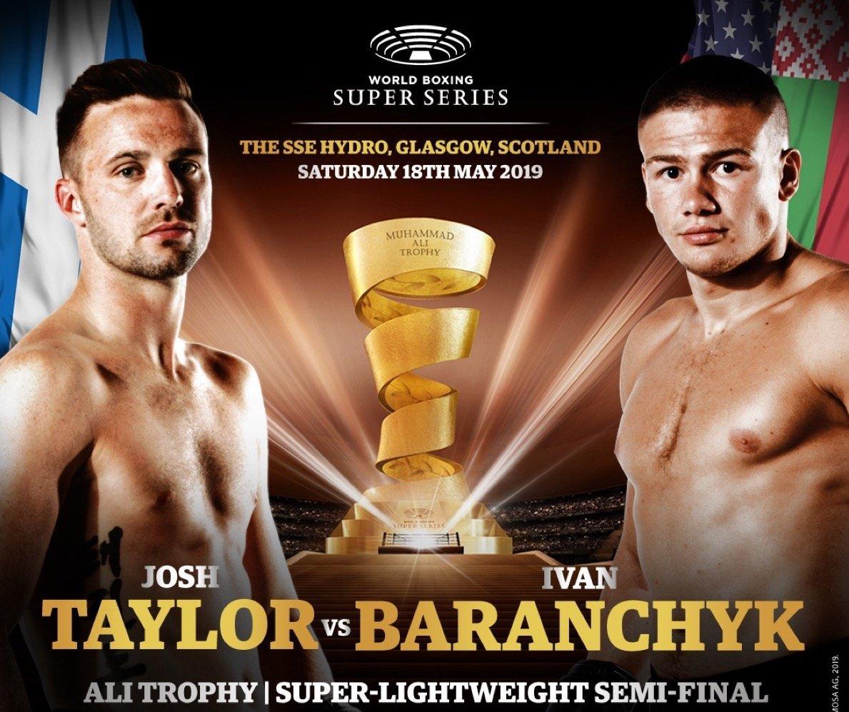 Taylor vs Baranchyk – May 18 -DAZN
