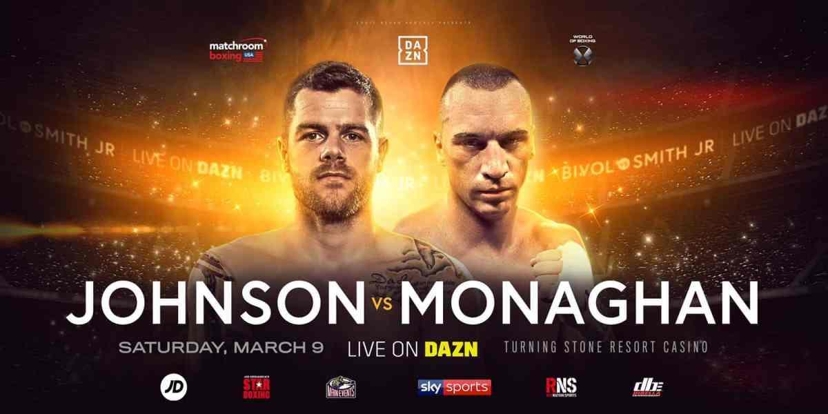 Johnson vs Monaghan - March 9 - DAZN @ Turning Stone Resort Casino in Verona | Verona | New York | United States