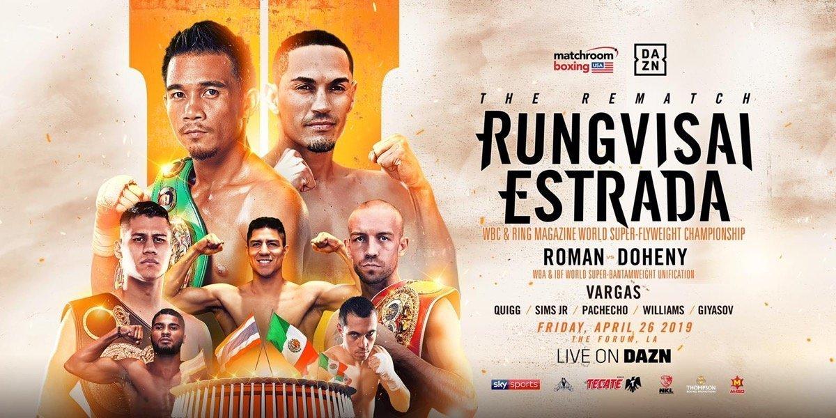 Sor Rungvisai vs Estrada II - April 26 - DAZN @ The Forum, Los Angeles | Inglewood | California | United States