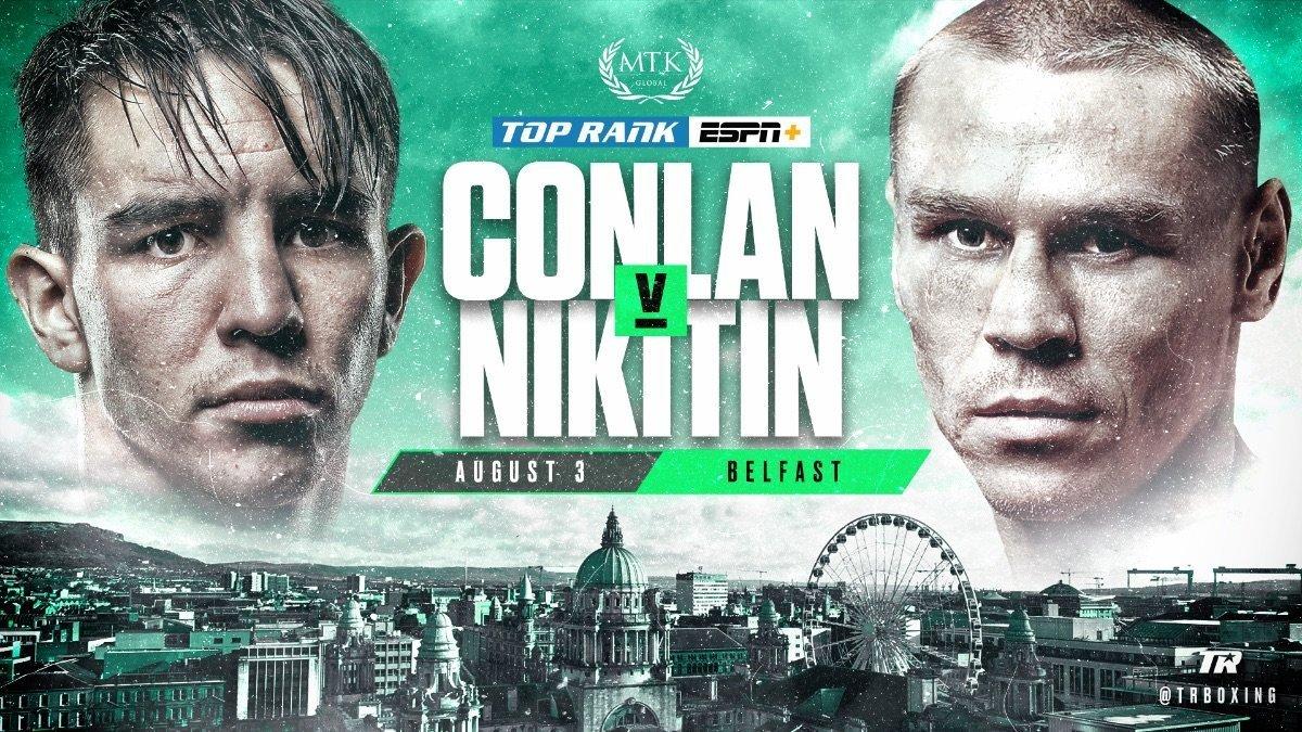 Conlan vs Nikita - August 3 - ESPN+ @ Féile an Phobail festiva | Northern Ireland | United Kingdom