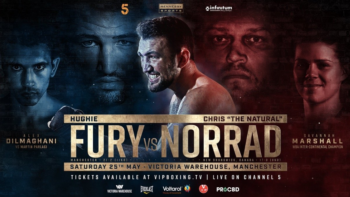 Fury vs  Norrad –  May 25 – Channel 5