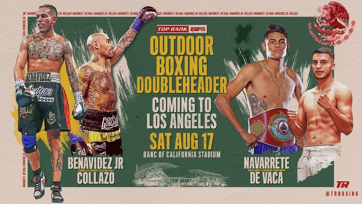 Benavidez Jr. vs  Collazo - August 17 - ESPN @ Banc of California Stadium | Los Angeles | California | United States