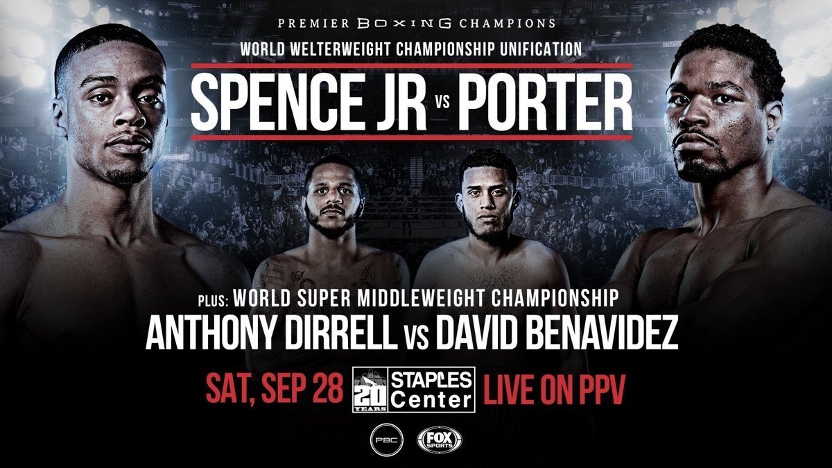 Spence Jr vs Porter - September 28 - FOX @ STAPLES Center in Los Angeles   Los Angeles   California   United States