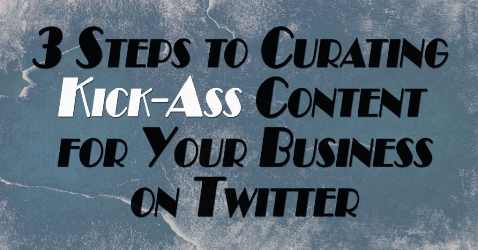 Twitter Content Curation