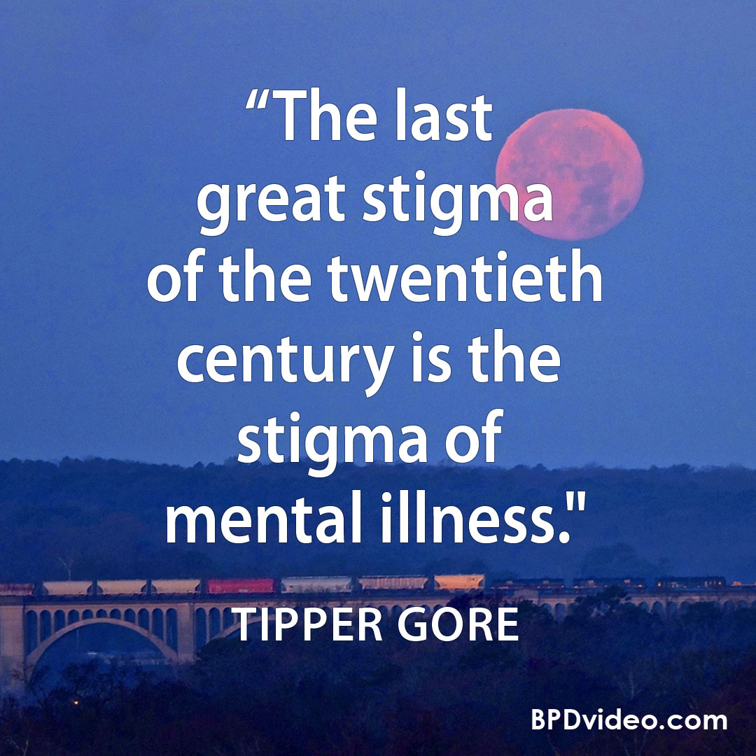 6 Quotes About Stigma Of Borderline Disorder And Mental