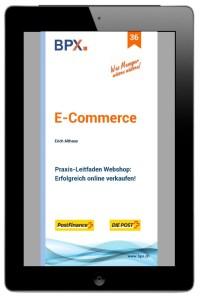 36-ebook-E-CommerceE-Commerce-Praxis-Leitfaden Webshop: Erfolgreich online verkaufen!