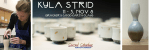 Kyla Strid – November Featured Artist