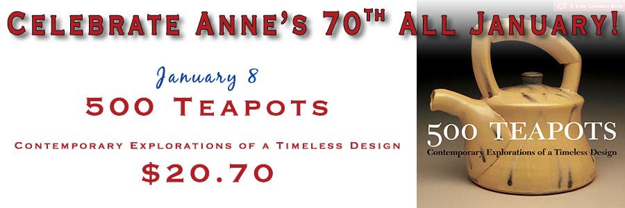 Anne's 70th - 500 Teapots