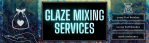 Announcing Bracker's Glaze Mixing Services!