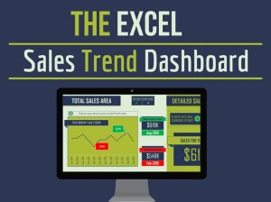 The Excel Sales Trend Dashboard