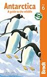 Antarctica, Bradt Travel Guides