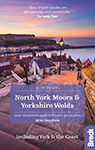 Bradt guides to the North York Moors and Yorkshire Wolds by Mike Bagshaw