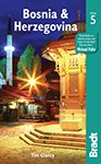 Bosnia and Herzegovina the Bradt Guide