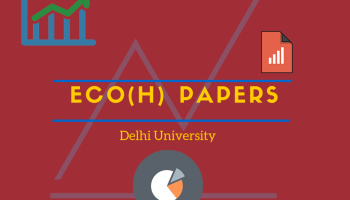 Economics (Honours) Previous Year Papers for [FIRST YEAR] - DU