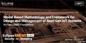 Model Based Methodology and Framework for Design and Management of Next-Gen IoT Systems