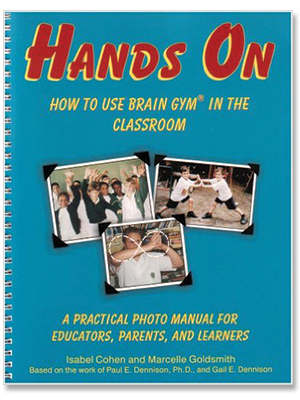 isabel-cohen-marcelle-goldsmith-hands-on-how-to-use-brain-gym-in-the-classroom