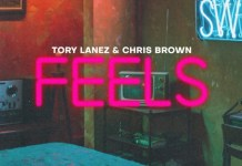 Tory Lanez & Chris Brown – F.E.E.L.S.