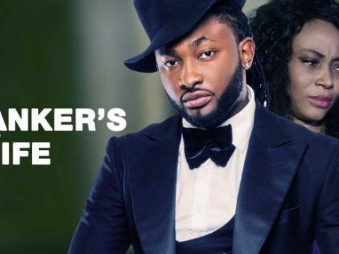 Latest Nigerian Nollywood Drama – 'Movie Banker's Wife'