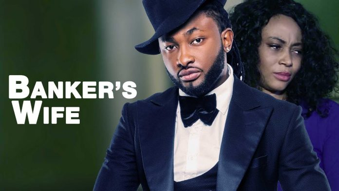 Latest Nigerian Nollywood Drama – 'Movie Banker's Wife'