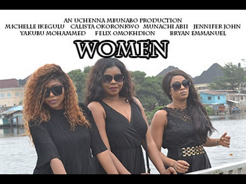 Latest Nigerian Nollywood Movie – 'Women'