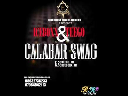 Teego Ft Iceboxx & Upper X - 'Calabar Swag Remix'